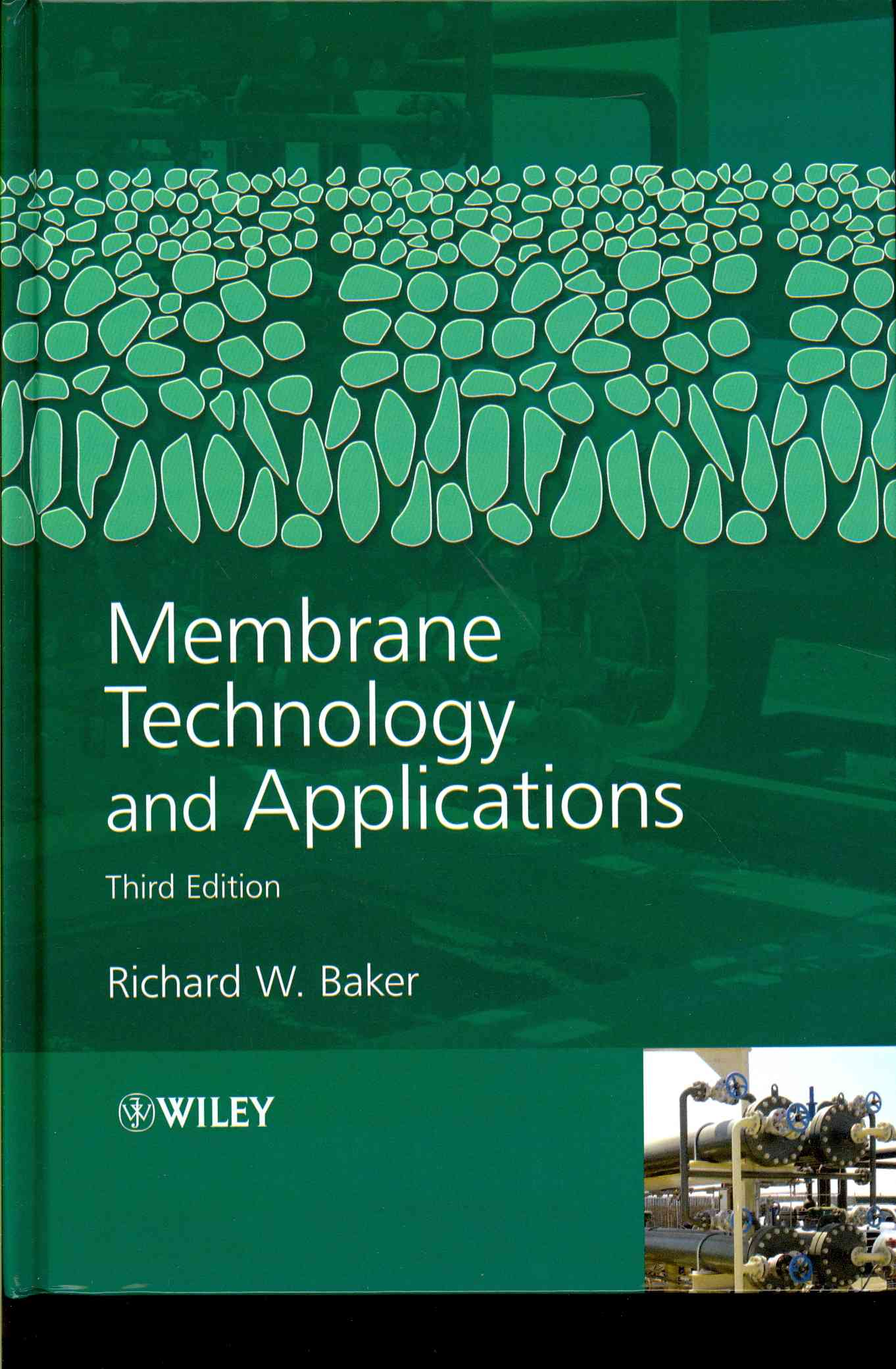 Membrane Technology and Applications By Baker, Richard