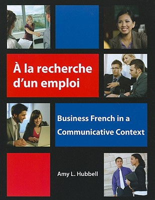 A La Recherche D'un Emploi / With Research and Employment By Hubbell, Amy L.