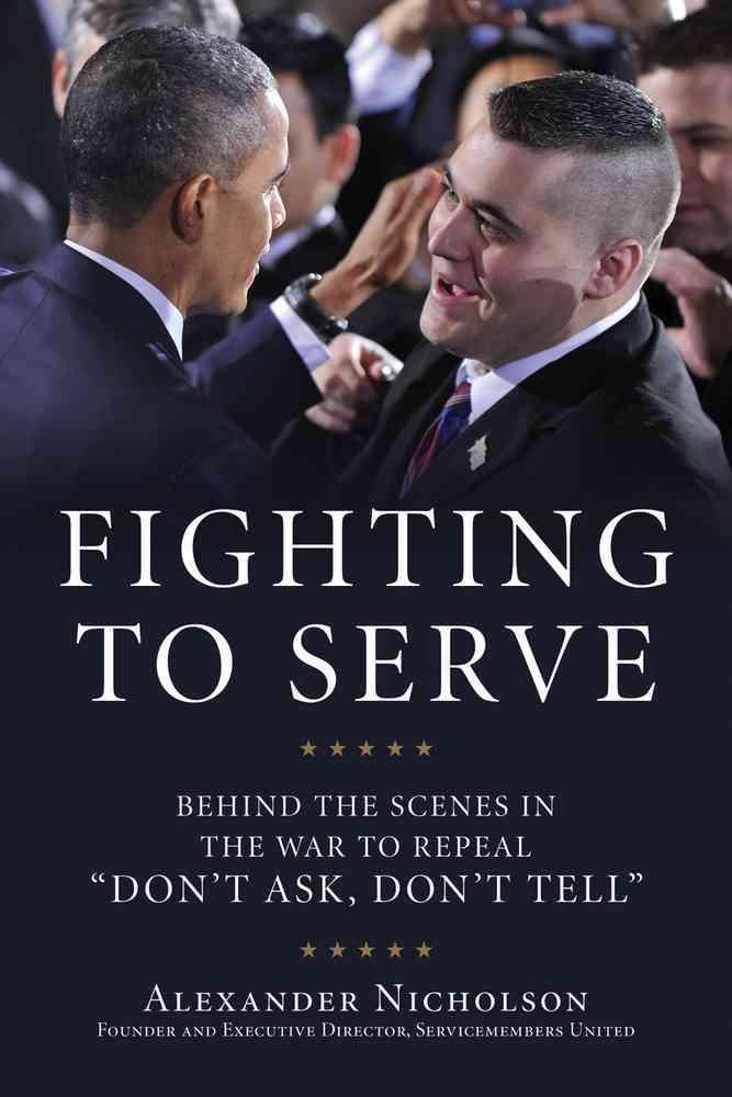 Fighting to Serve By Nicholson, Alexander